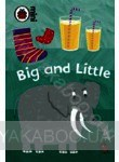 Early Learning: Big and Little