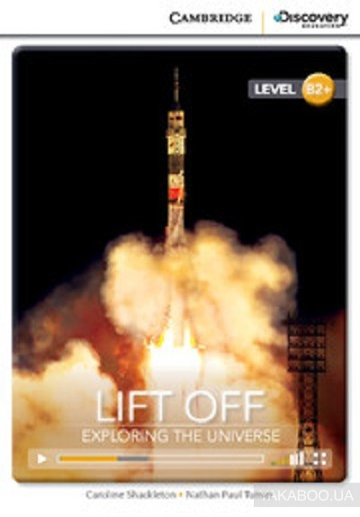 Lift off: Exploring the Universe. High Intermediate. Book with Online Access