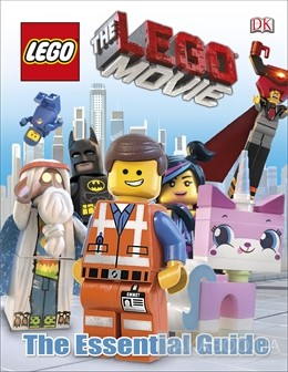 Lego Movie. The Essential Guide