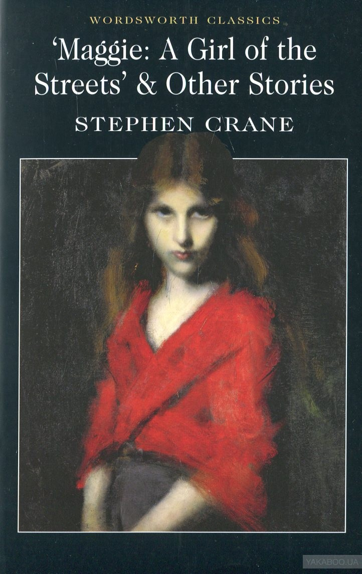 the theme of violence in stephen cranes novel maggie a girl of the streets