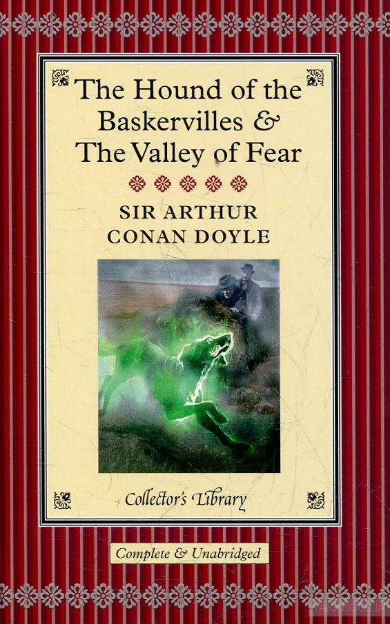 Hound of the Baskervilles& The Valley of Fear
