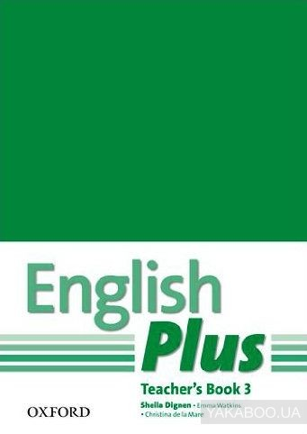 English Plus 3. Teachers Book with Photocopiable Resources: An English Secondary Course for Students Aged 12-16 Years