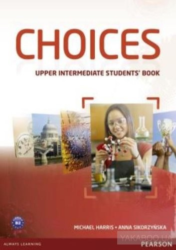 Choices Upper Intermediate Students&# 039; Book