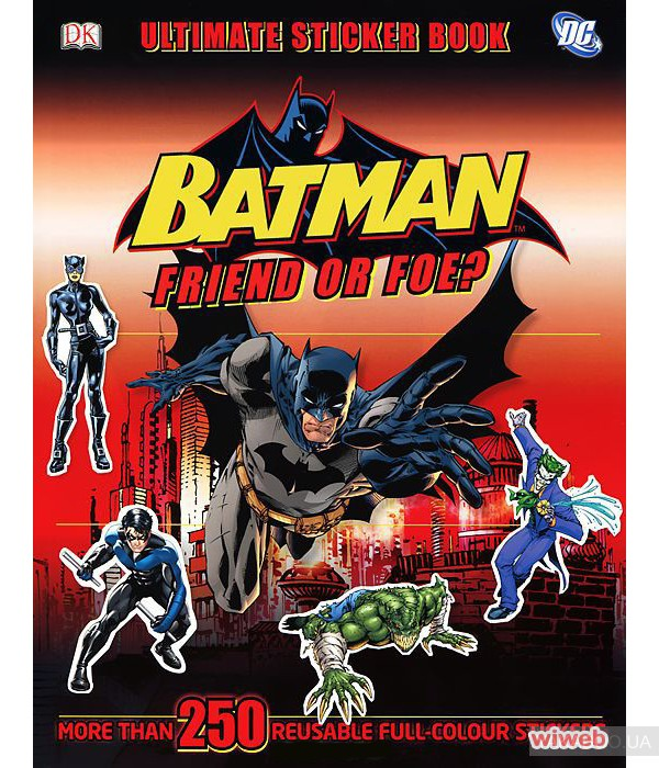 Ultimate Sticker Book: Batman. Friend or Foe? фото