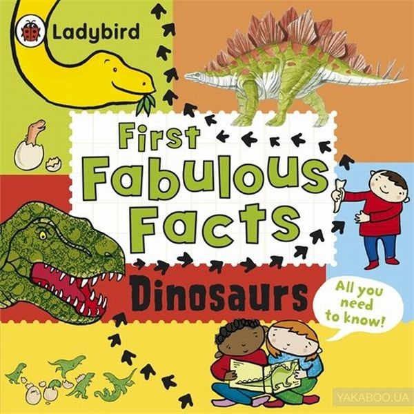 First Fabulous Facts Dinosaurs фото