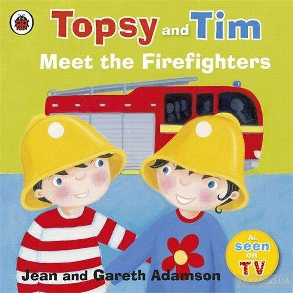 Topsy and Tim. Meet the Firefighters фото