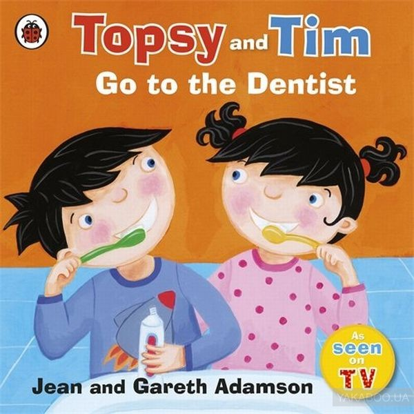 Topsy and Tim. Go to the Dentist фото