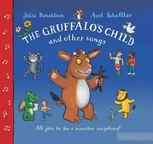 The Gruffalo's Child Song and Other Songs (+ CD) фото