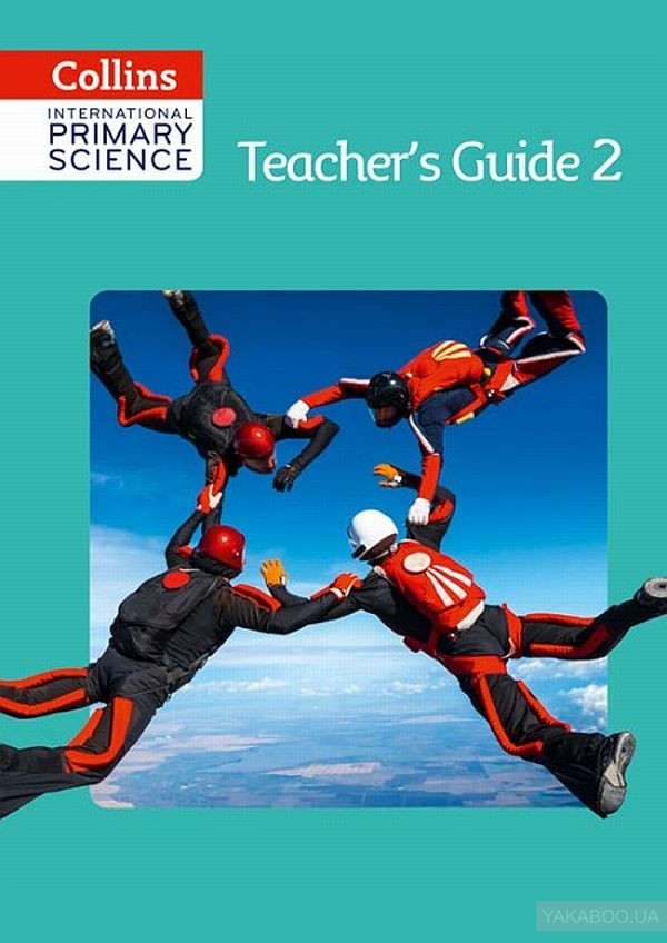 Collins International Primary Science. Teacher's Guide 2