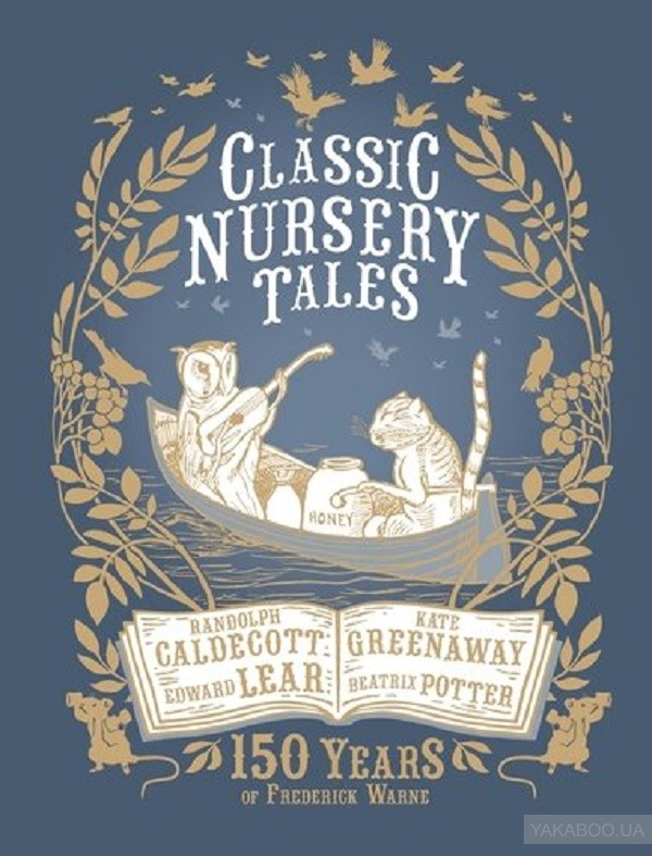 Classic Nursery Tales: 150 Years of Frederick Warne фото
