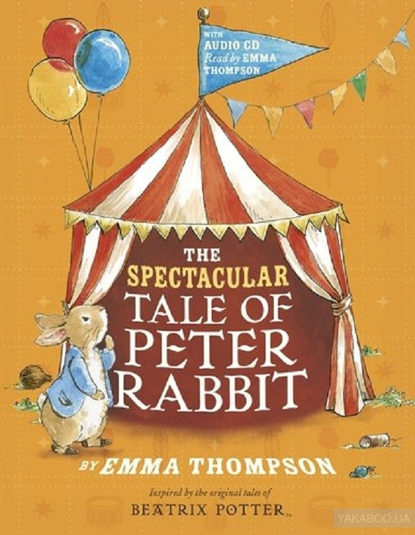 The Spectacular Tale of Peter Rabbit Book and CD фото