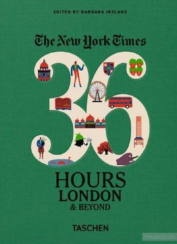 The New York Times. 36 Hours, London& Beyond