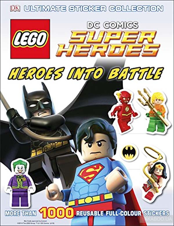 LEGO DC Super Heroes Heroes Into Battle Ultimate Sticker Collection (Ultimate Stickers) фото