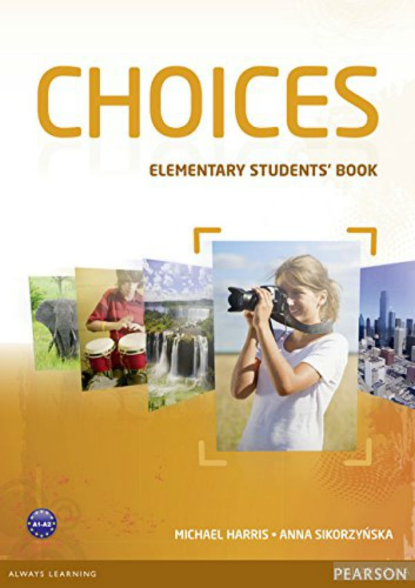 Choices Elementary Student&# 039;s Book with ActiveBook CD-ROM& MyLab Online PIN Code