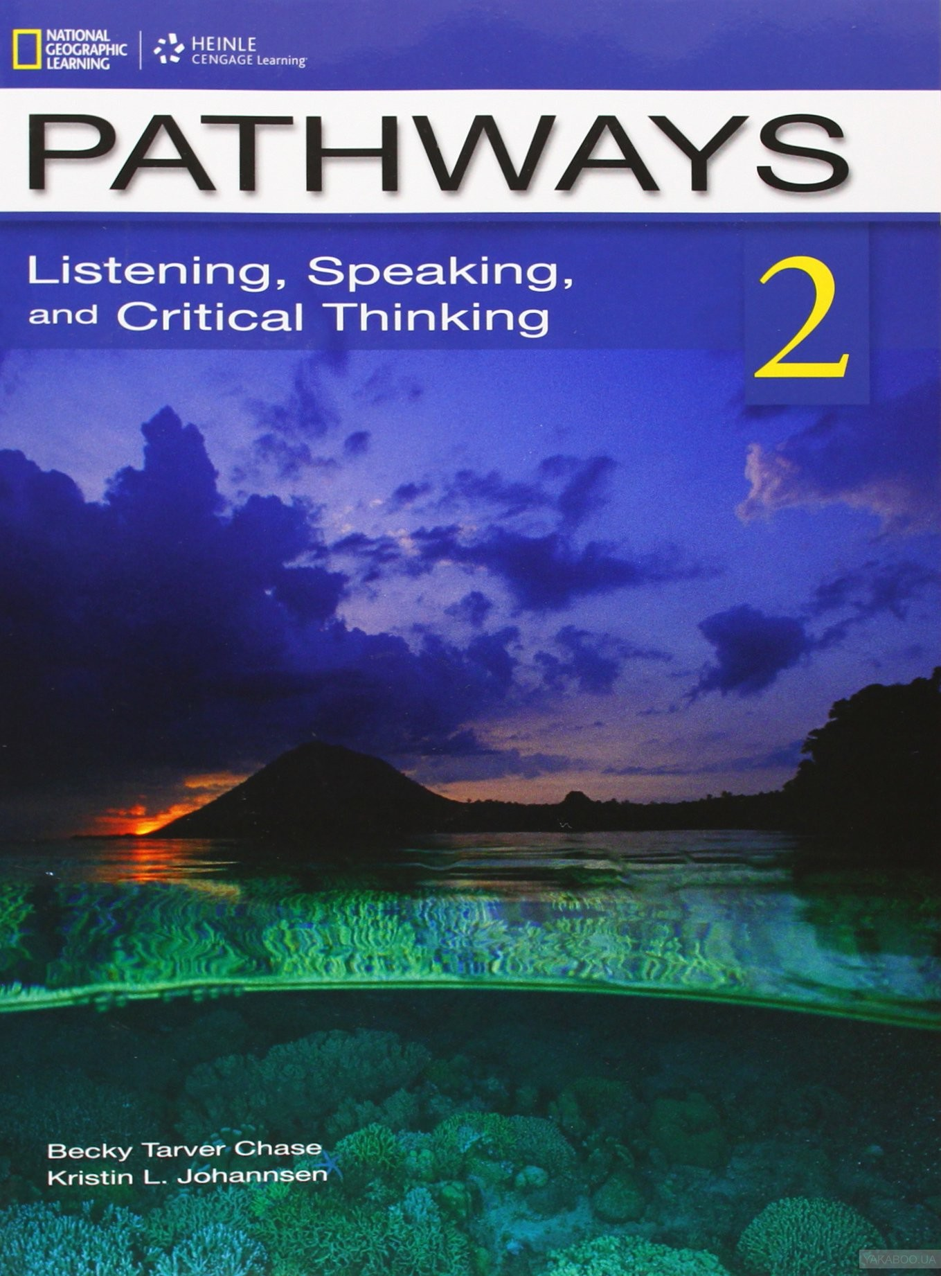 Pathways 2: Listening, Speaking, and Critical Thinking: Student Book