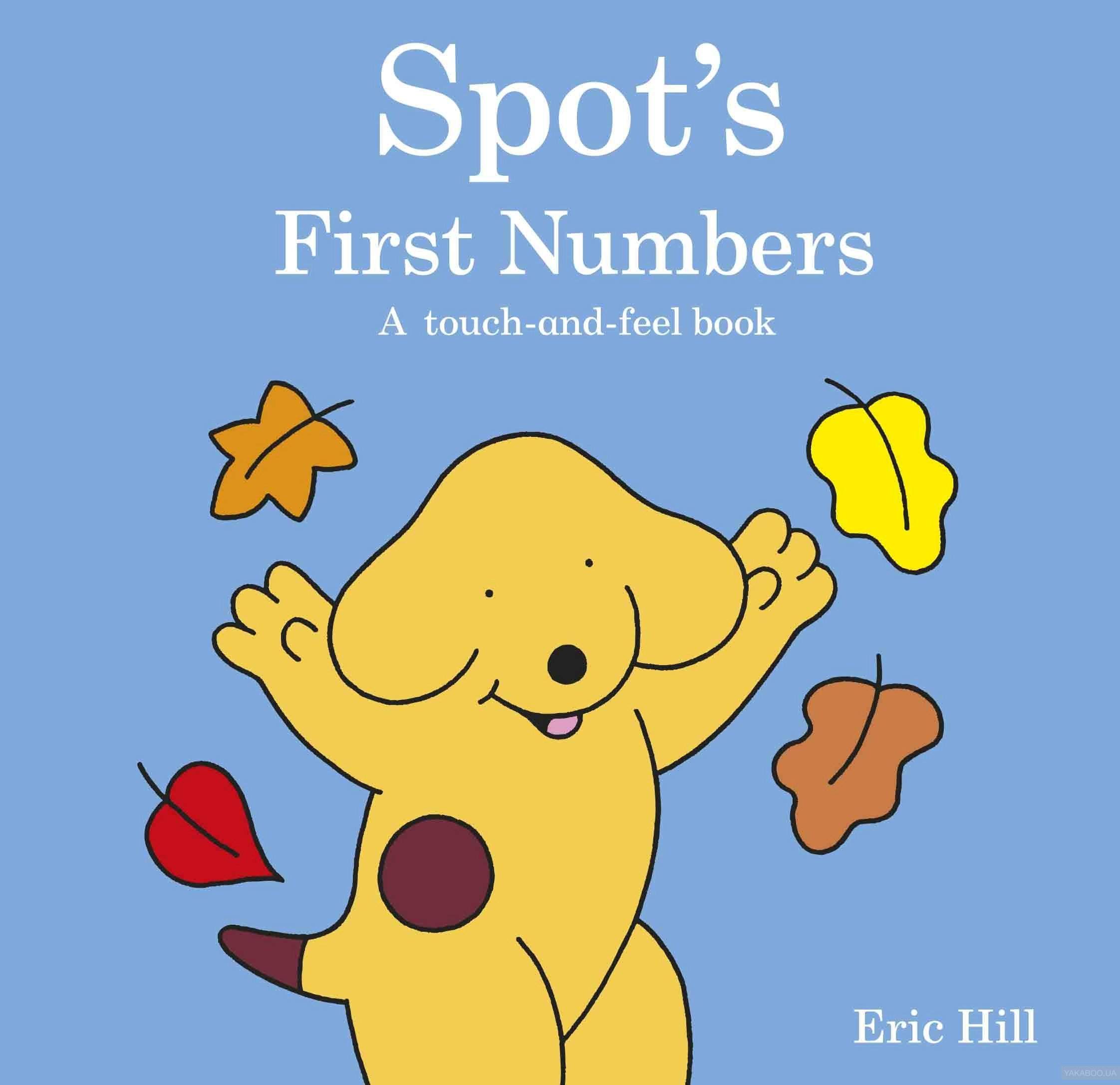 Spot&# 039;s First Numbers: A Touch-and-feel Book