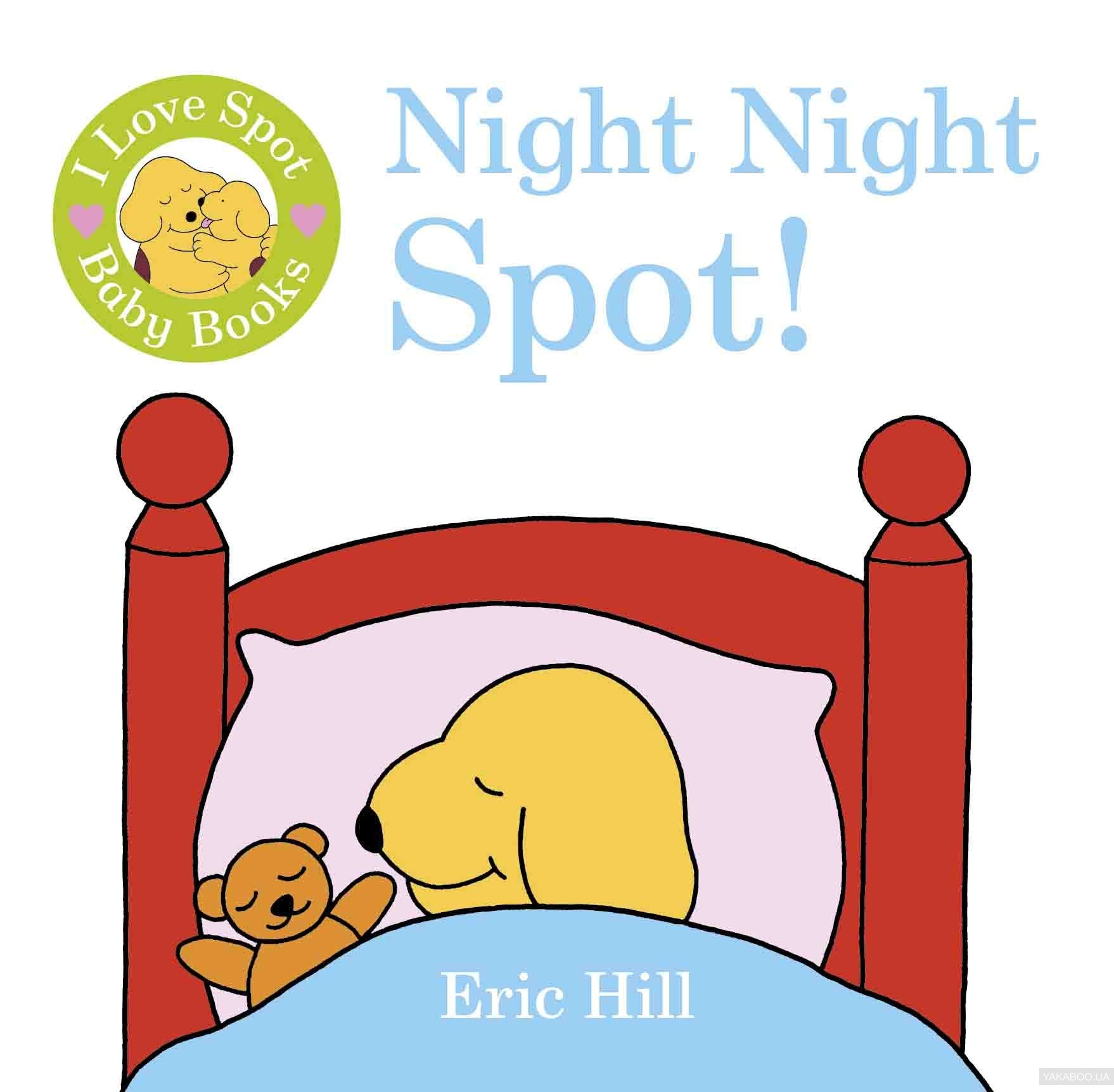 I Love Spot Baby Books Night Night Spot