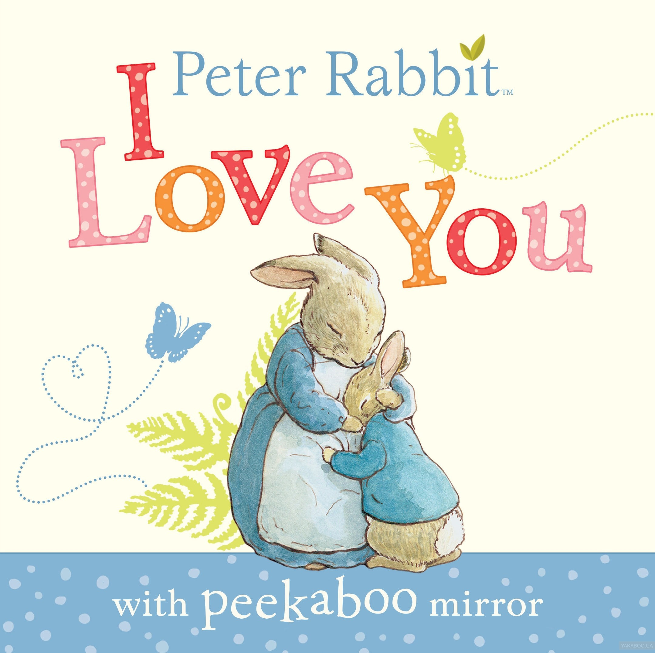 Peter Rabbit I Love You