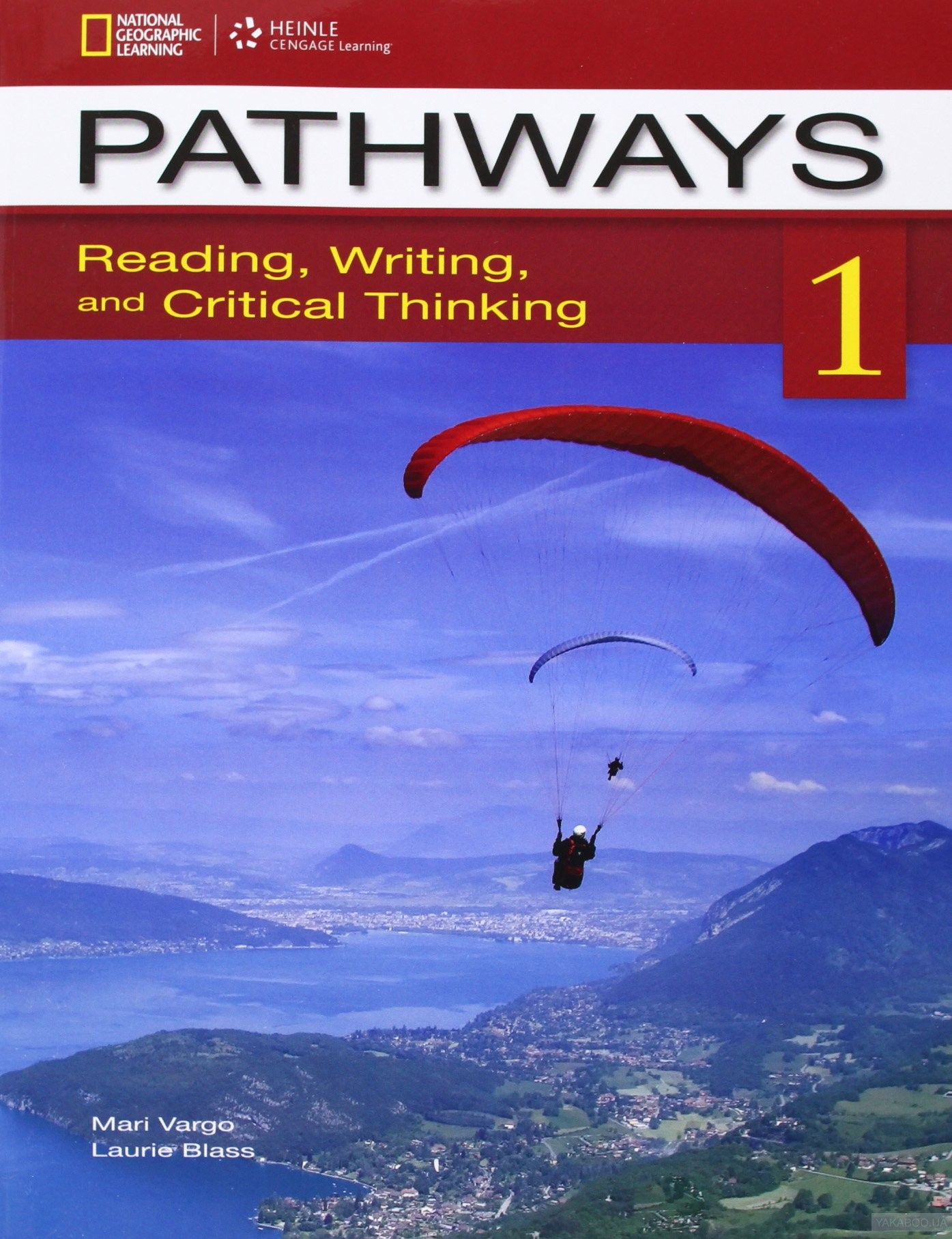 Pathways 1: Reading, Writing, and Critical Thinking: Student Book
