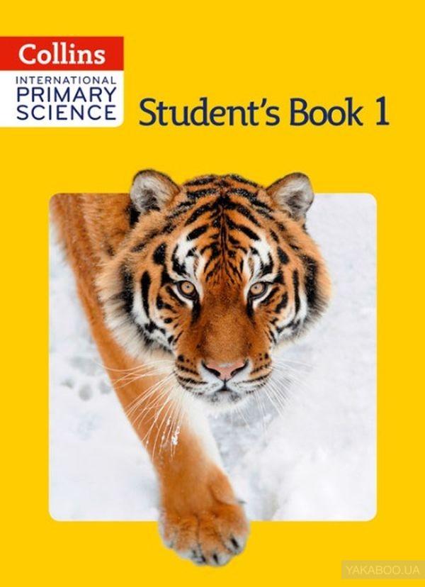 Collins International Primary Science. Student's Book 1