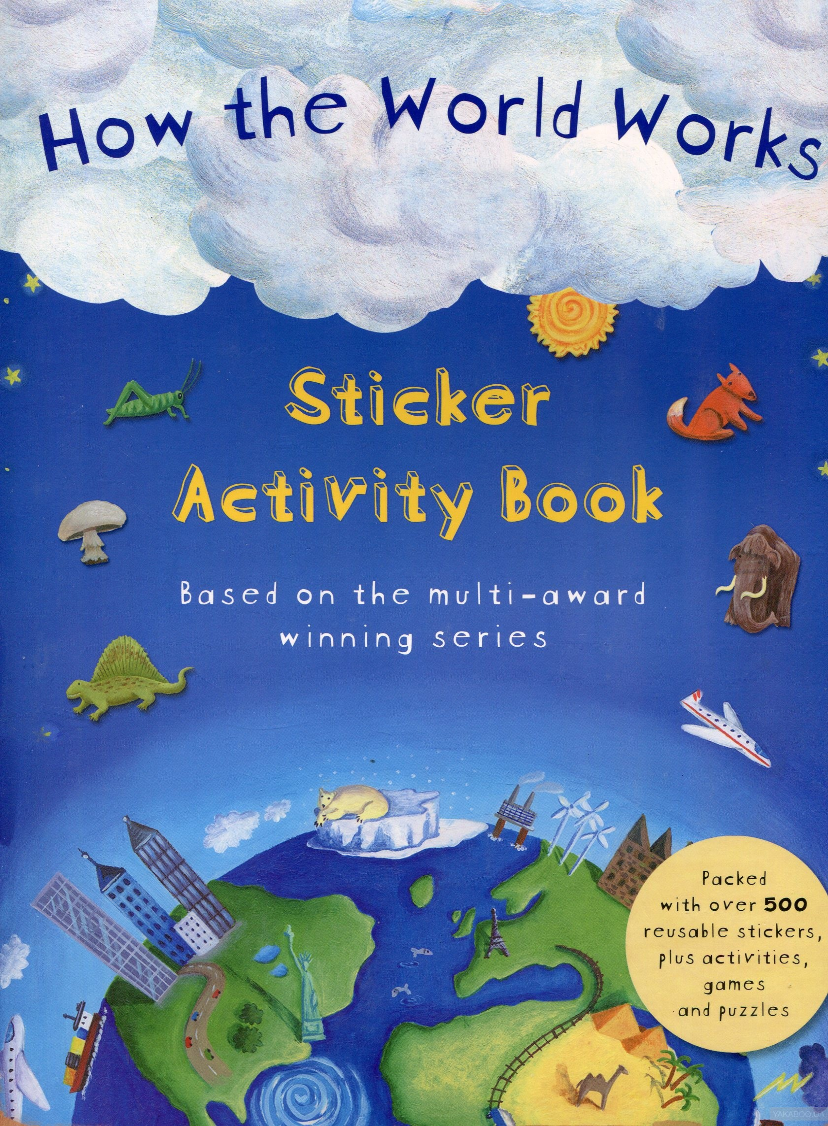 How the World Works Sticker Activity Book