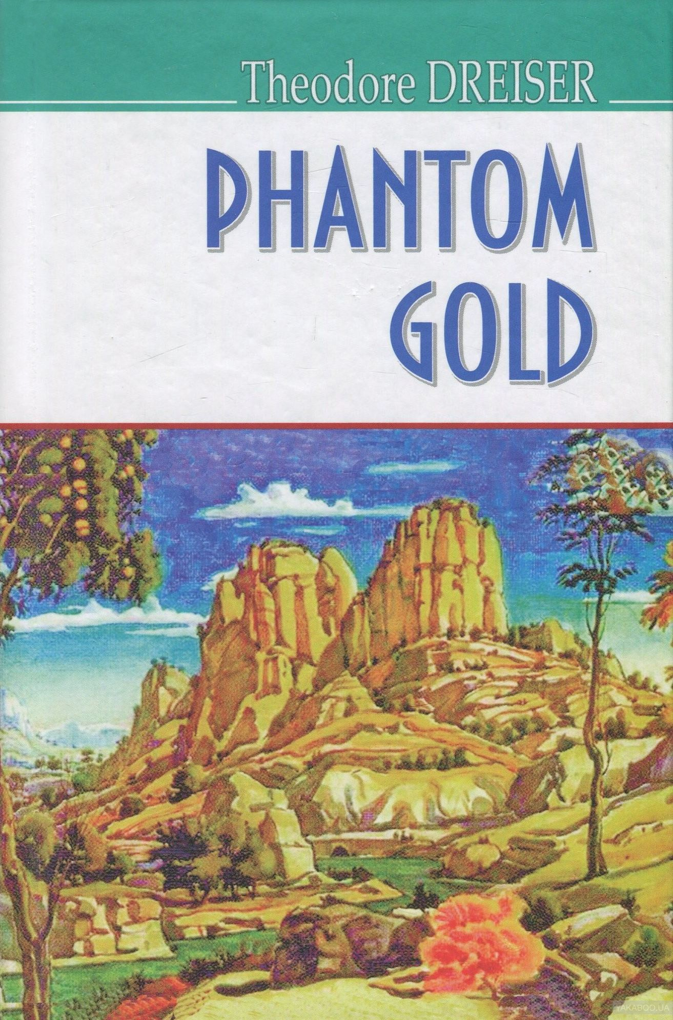 Phantom Gold and Other Stories