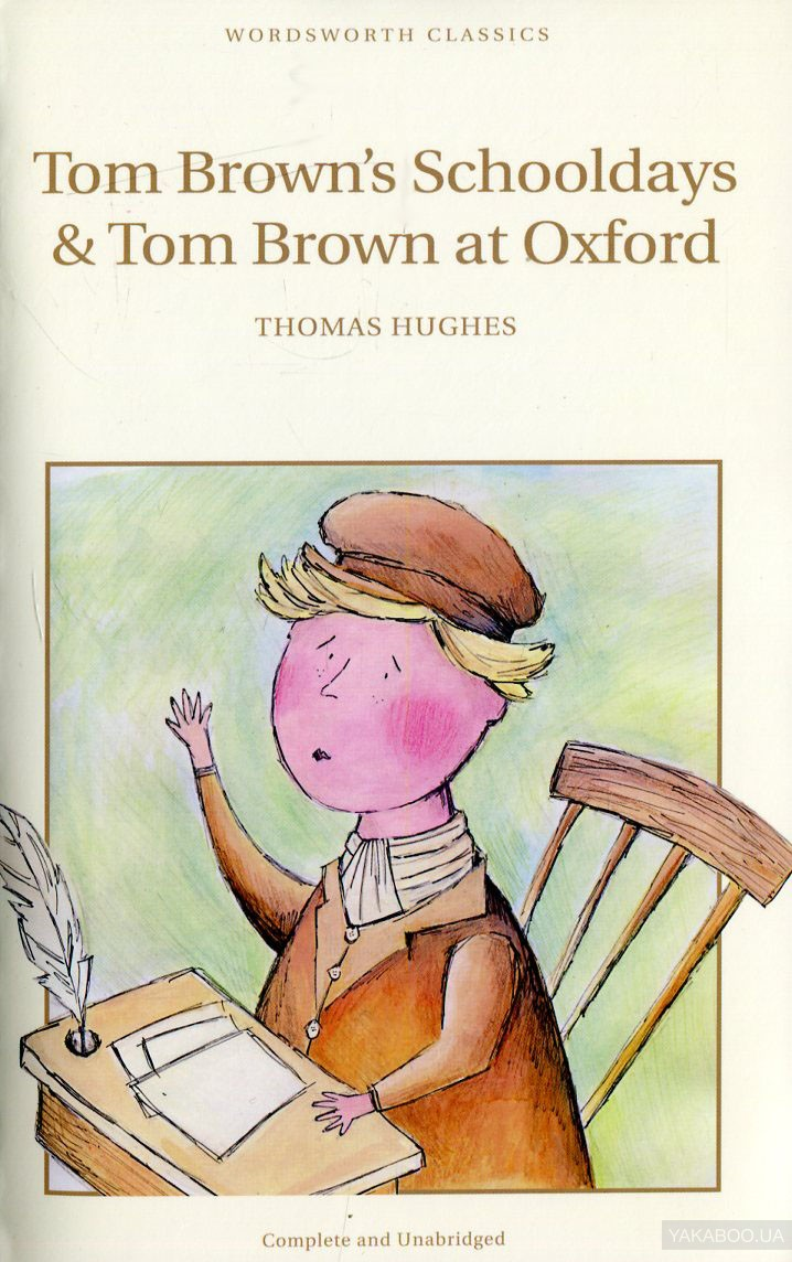 Tom Brown's Schooldays & Tom Brown at Oxford фото