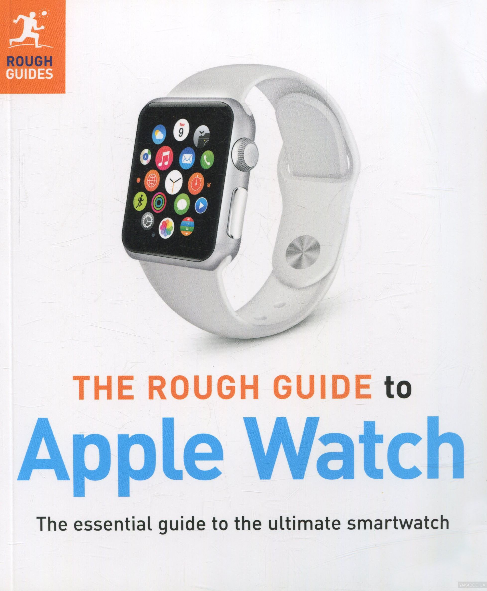 The Rough Guide to Apple Watch