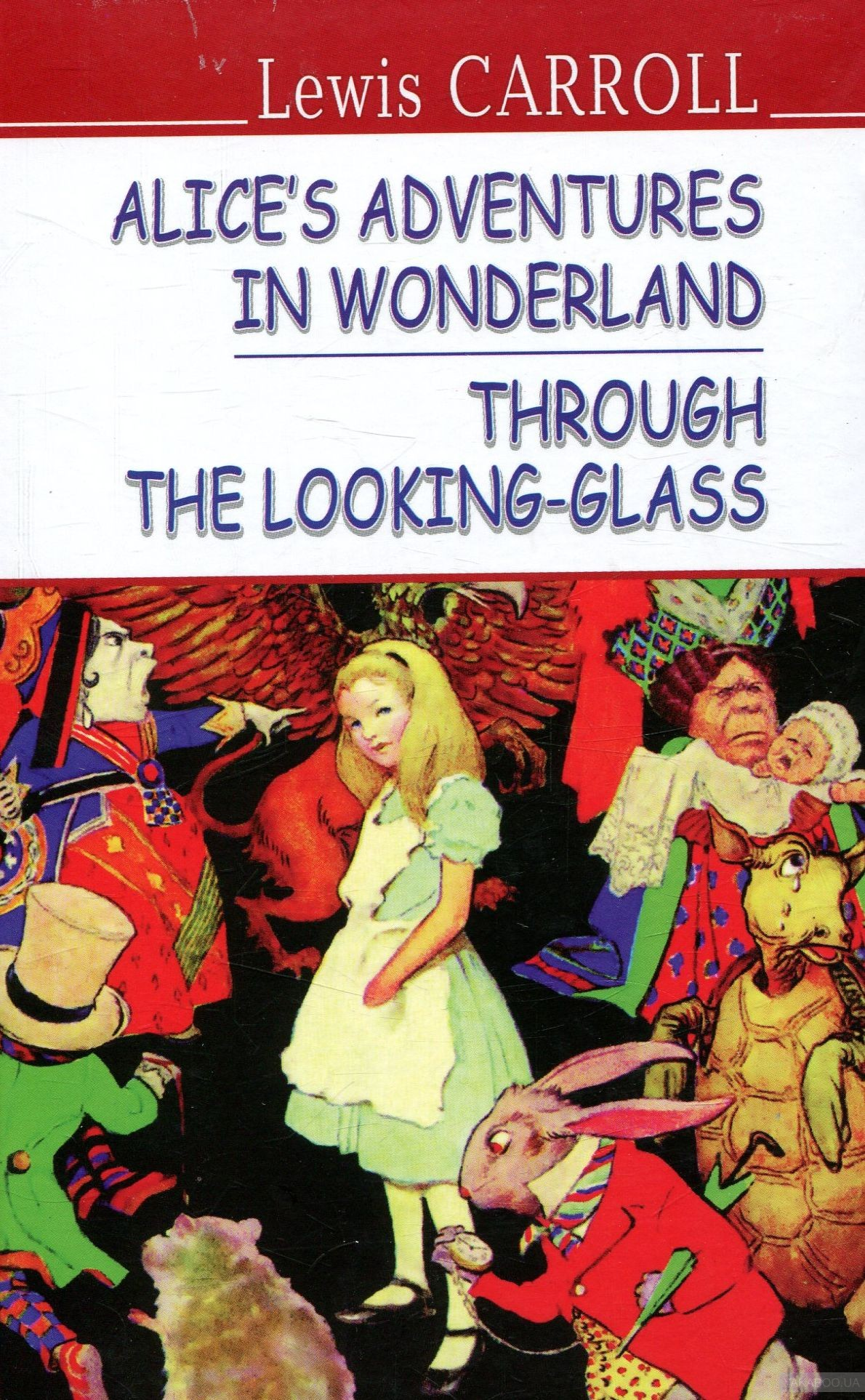 Alice's Adventures in Wonderland. Through the Looking-Glass фото