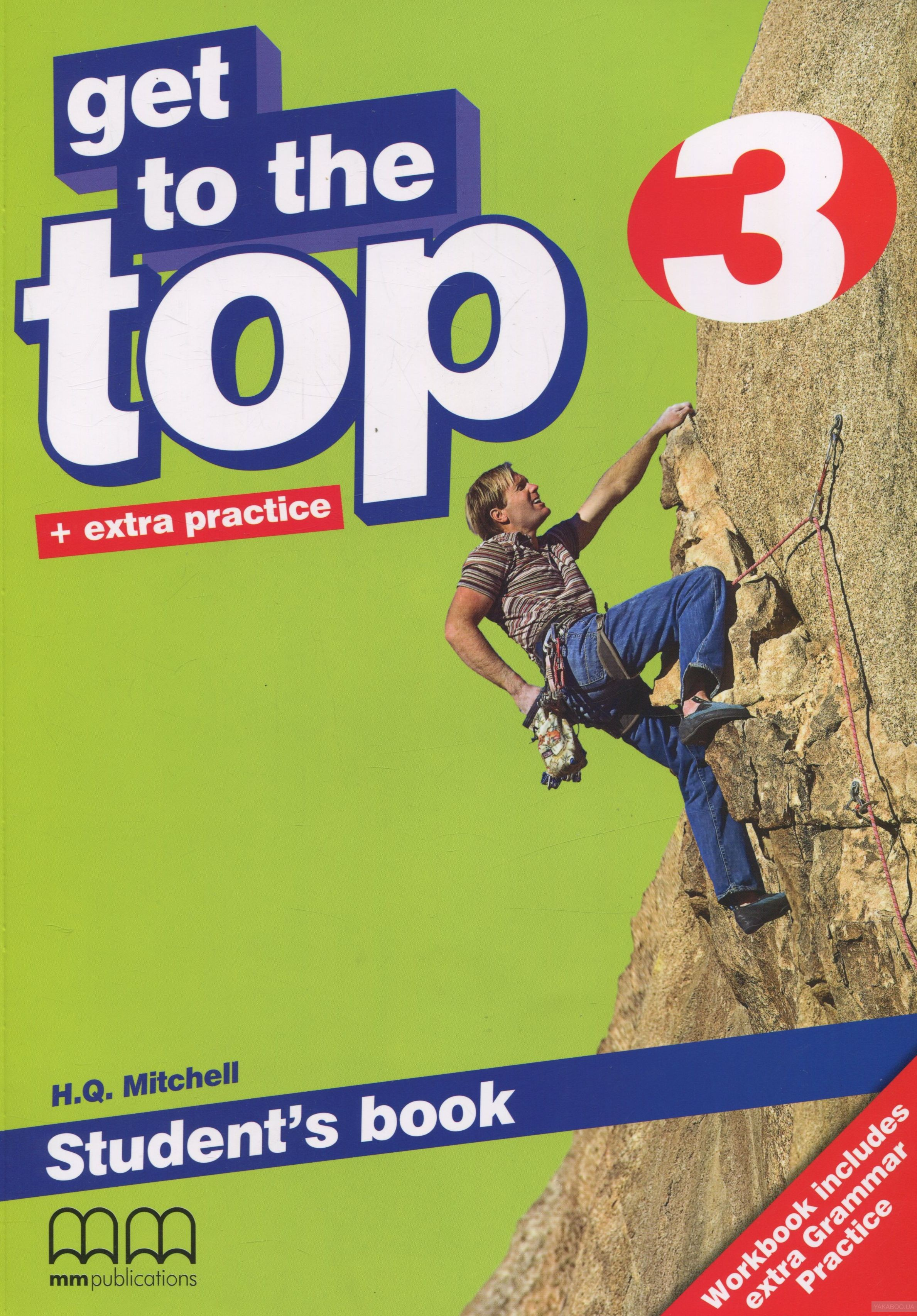 Get To the Top 3. Student&# 039;s Book