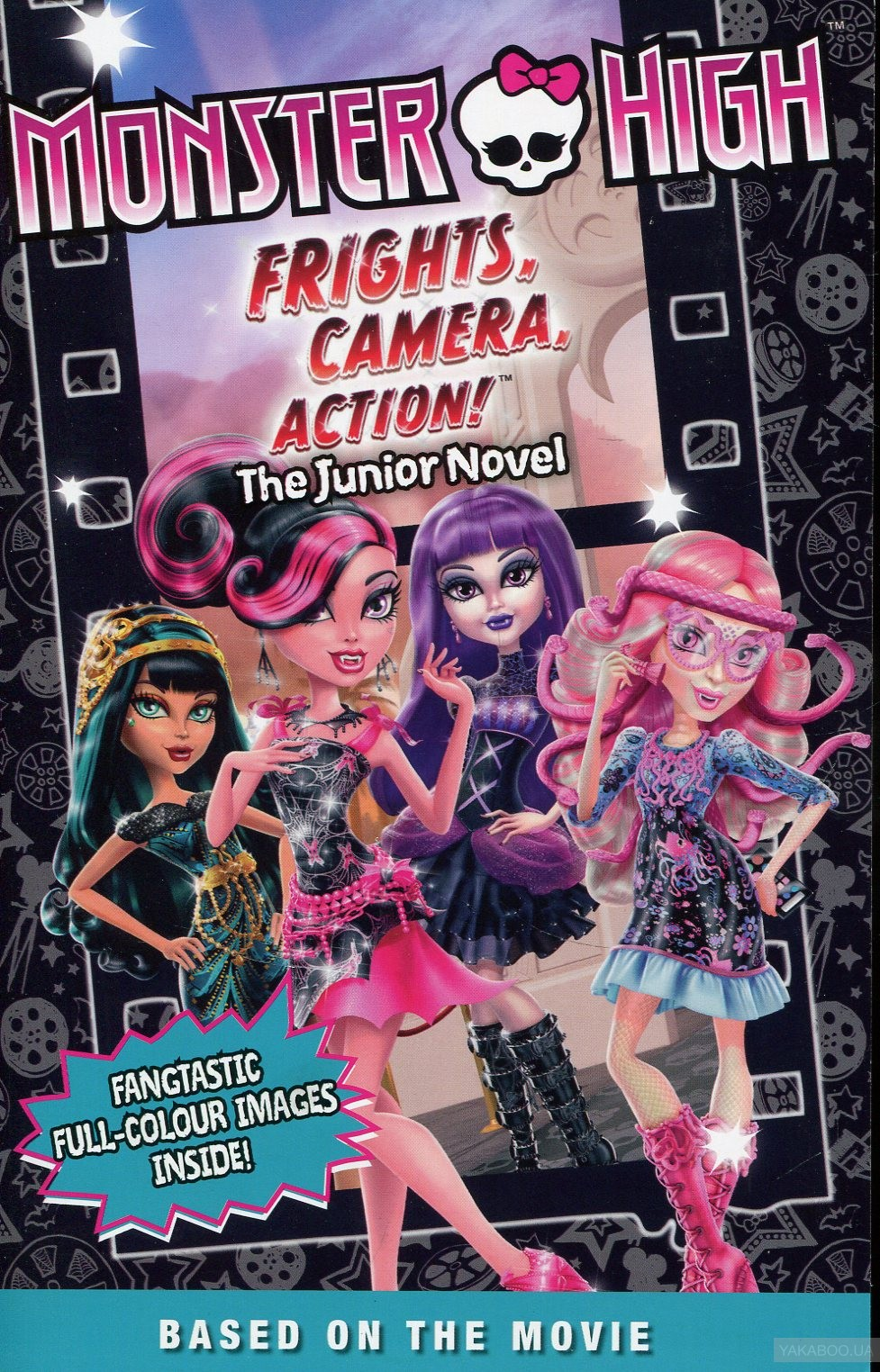 Monster High: Frights, Camera, Action! The Junior Novel фото