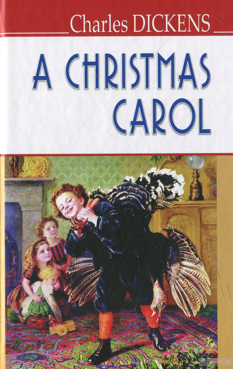 A Christmas Carol In Prose, Being a Ghost Story of Christmas фото