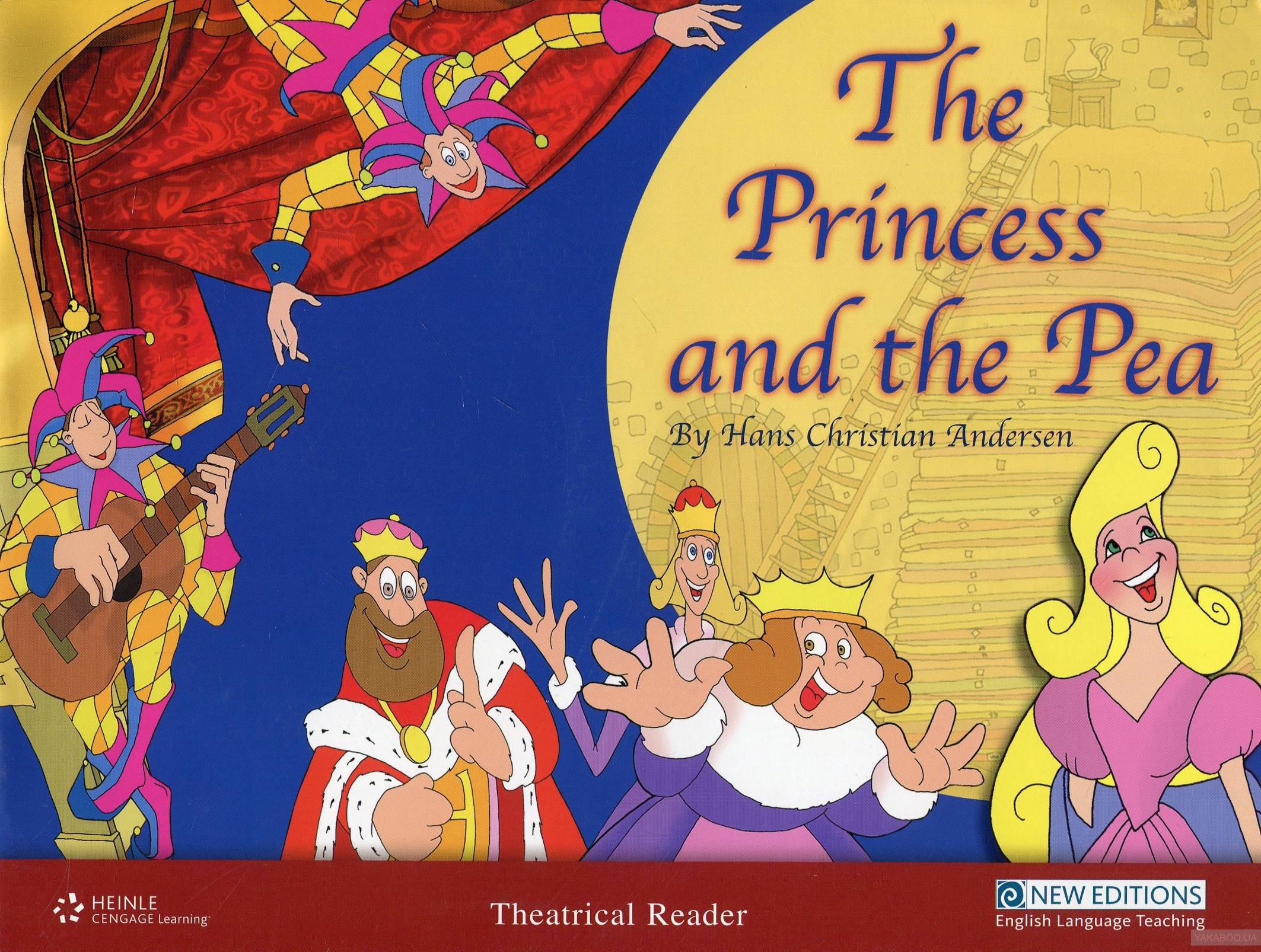 The Princess and the Pea: Primary 2: Theatrical Readers(+ CD Audio)