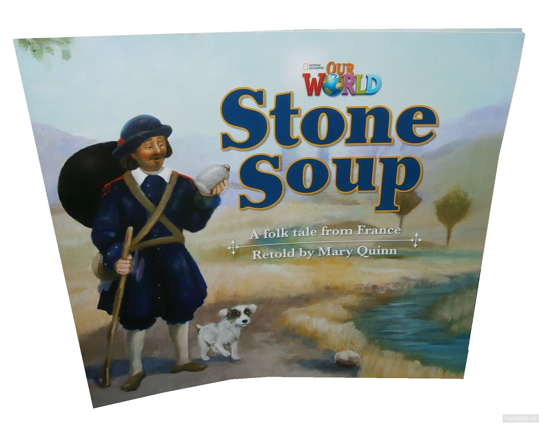 Our World Readers. Stone Soup. Big Book