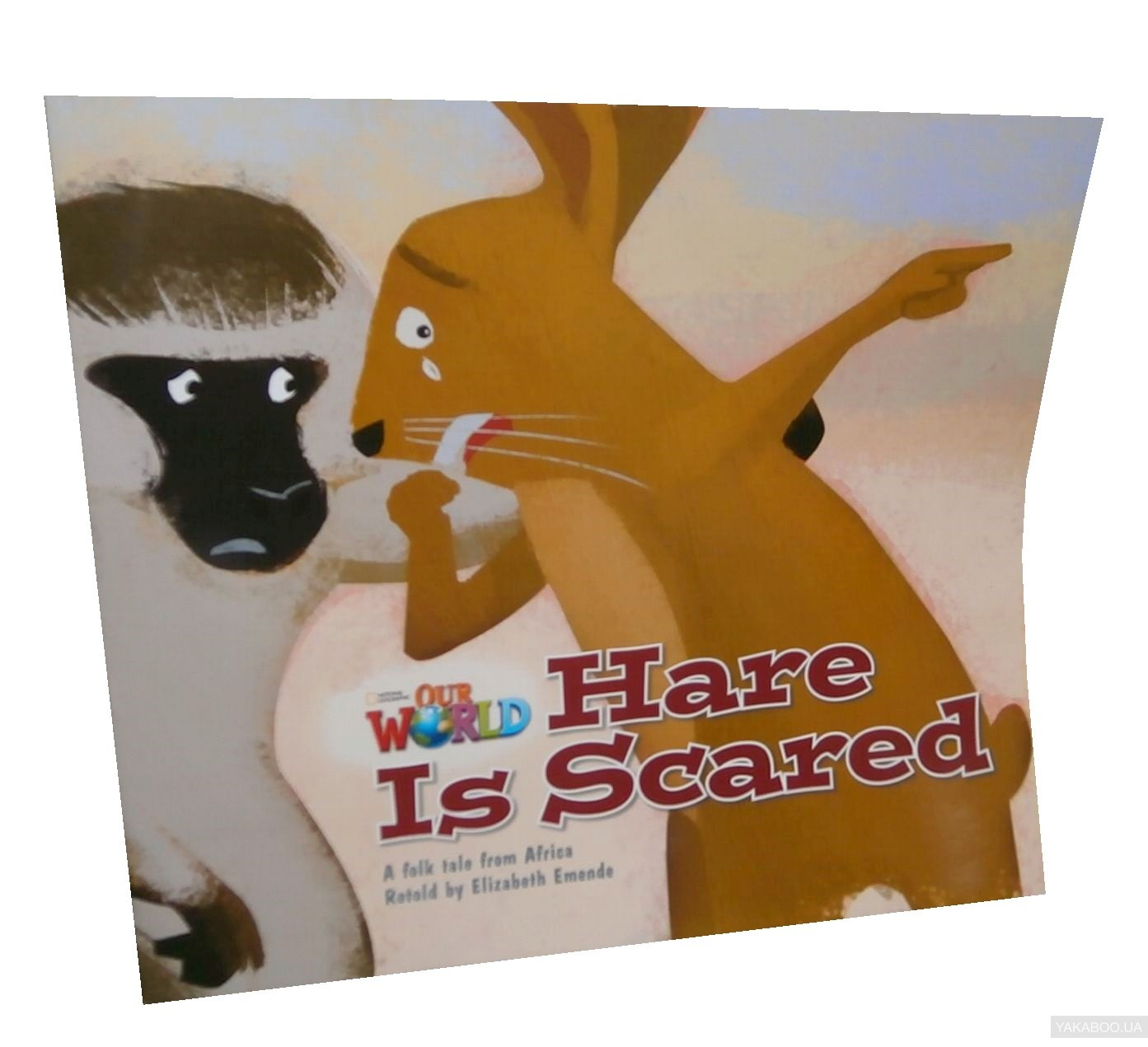 Our World Readers. Hare is Scared. Big Book