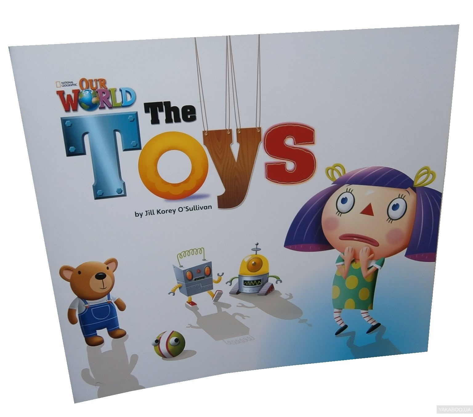 Our World Readers. The Toys. Big Book