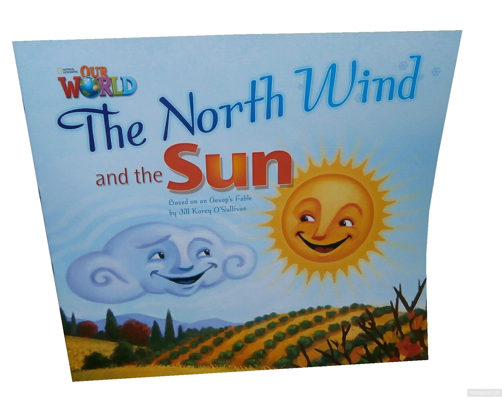 Our World Readers. The North Wind and The Sun. Big Book