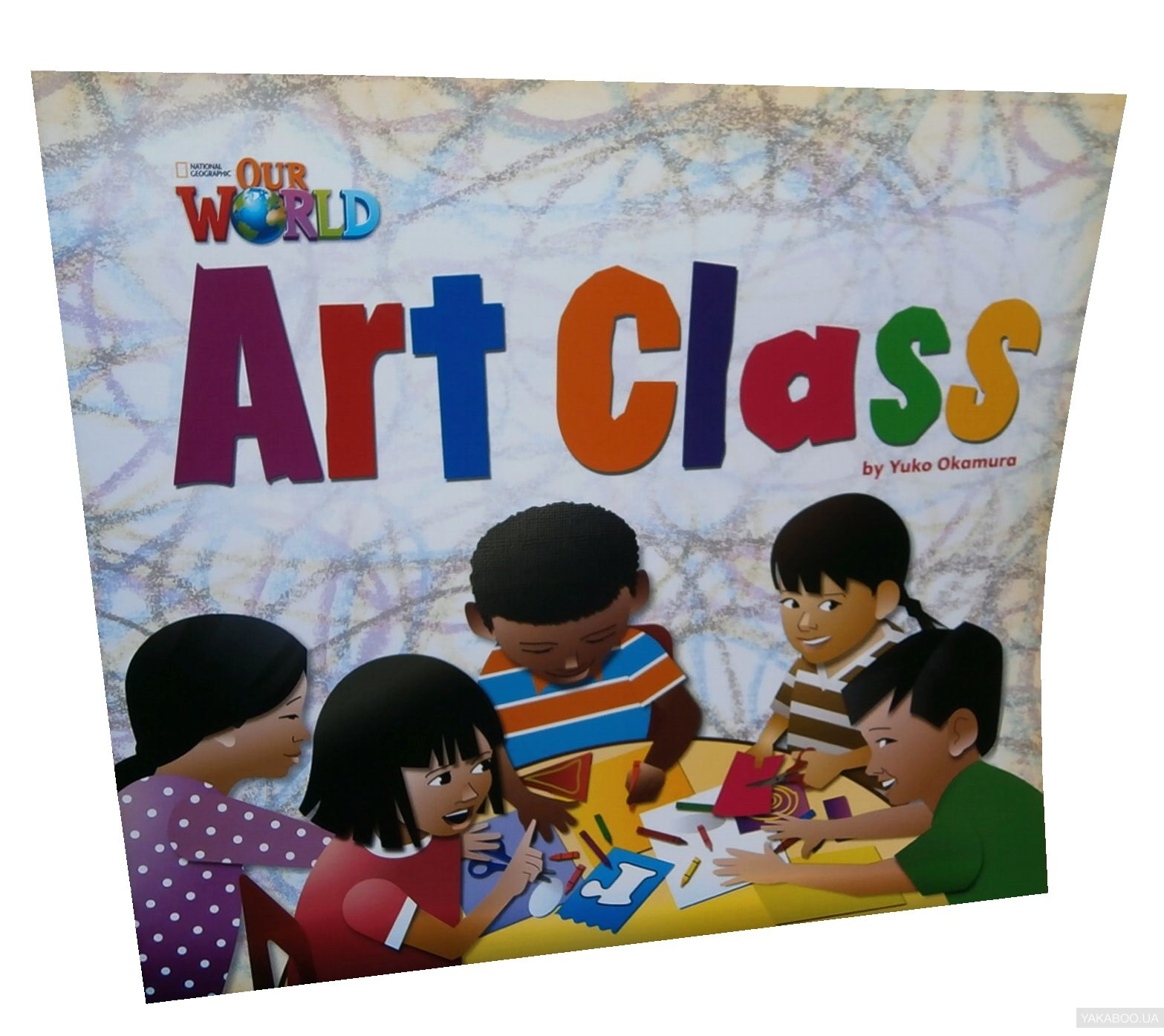 Our World Readers. Art Class. Big Book