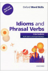 Oxford Word Skills: Idioms And Phrasal Verbs Intermediate Student Book With Key