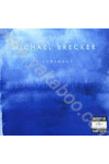 Michael Brecker: Pilgrimage