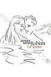 Antonio Carlos Jobim: For Lovers