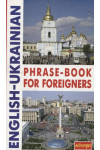 English-Ukrainian Phrase-Book for Foreigners