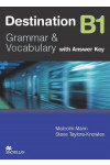 Destination B1. Grammar and Vocabulary. Intermediate Student's Book with Key