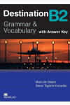 Destination B2. Grammar and Vocabulary. Intermediate Student's Book with Key