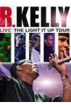 R.Kelly: Live - The Light it Up Tour (DVD) (Import)