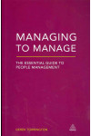 Managing to Manage: The Essential Guide to People Management