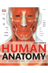 Human Anatomy. The Definitive Visual Guide