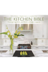 Kitchen Bible. Designing the Perfect Culinary Space