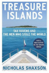 Treasure Islands. Tax Havens and the Men who Stole the World