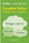Collins Easy Learning. Complete Italian Grammar Verbs Vocabulary. 3 Books in 1